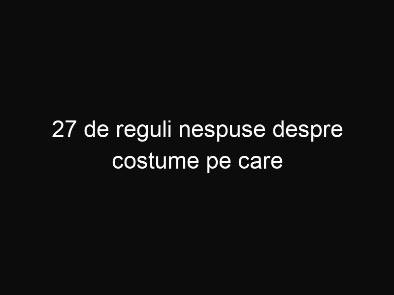 27 de reguli nespuse despre costume pe care fiecare bărbat trebuie să le cunoască
