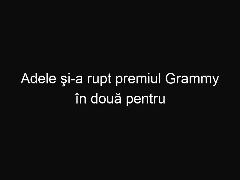 Adele şi-a rupt premiul Grammy în două pentru a-l putea împărţi cu Beyonce