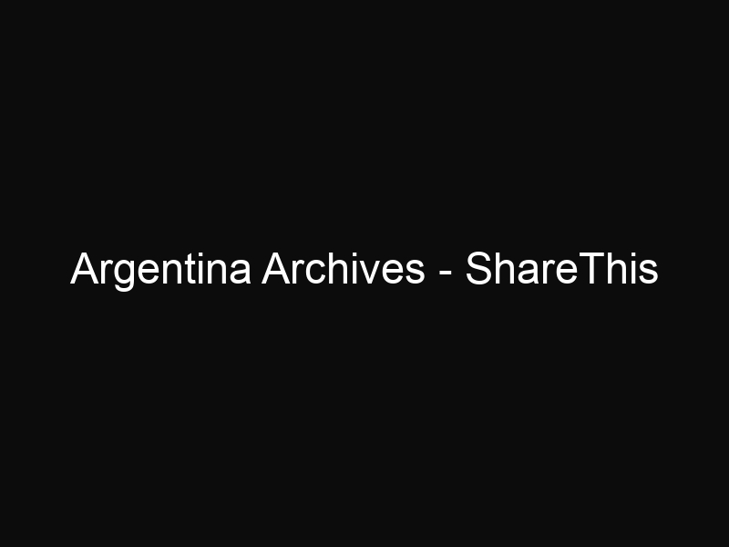Argentina Archives - ShareThis