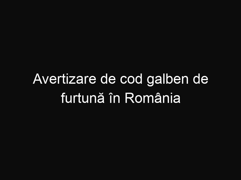 Avertizare de cod galben de furtună în România