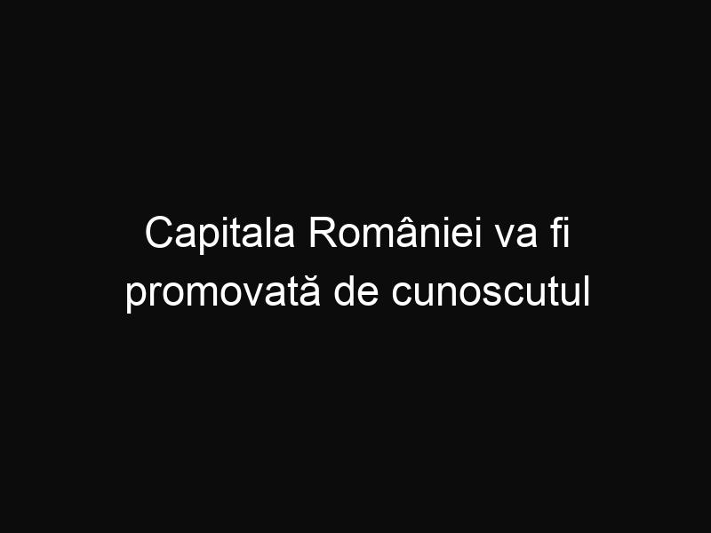Capitala României va fi promovată de cunoscutul canal de televiziune National Geographic Channel
