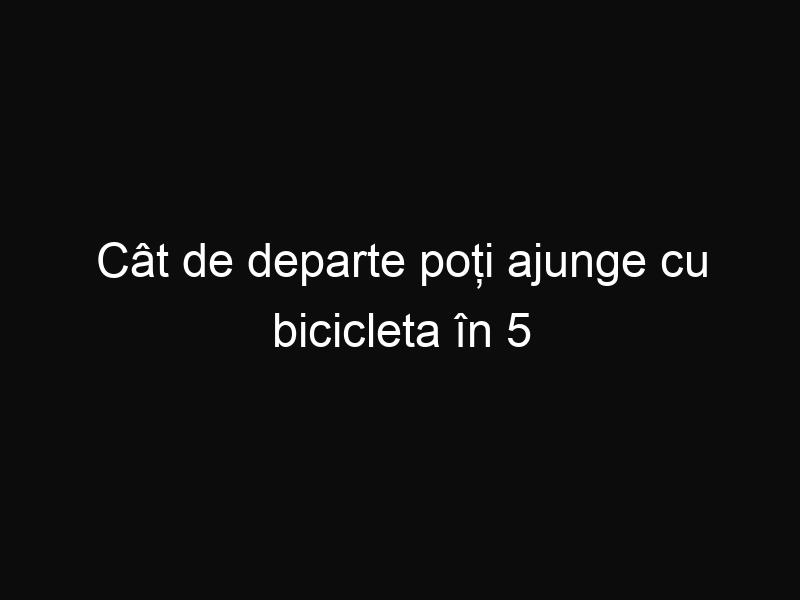 Cât de departe poți ajunge cu bicicleta în 5 minute? Această aplicație îți poate da răspunsul! Trebuie să o încerci!