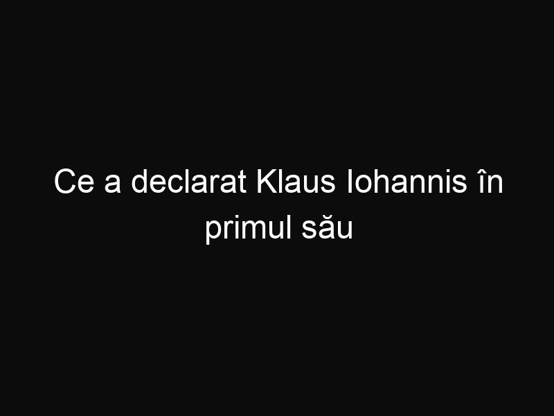 Ce a declarat Klaus Iohannis în primul său discurs ca președinte al României
