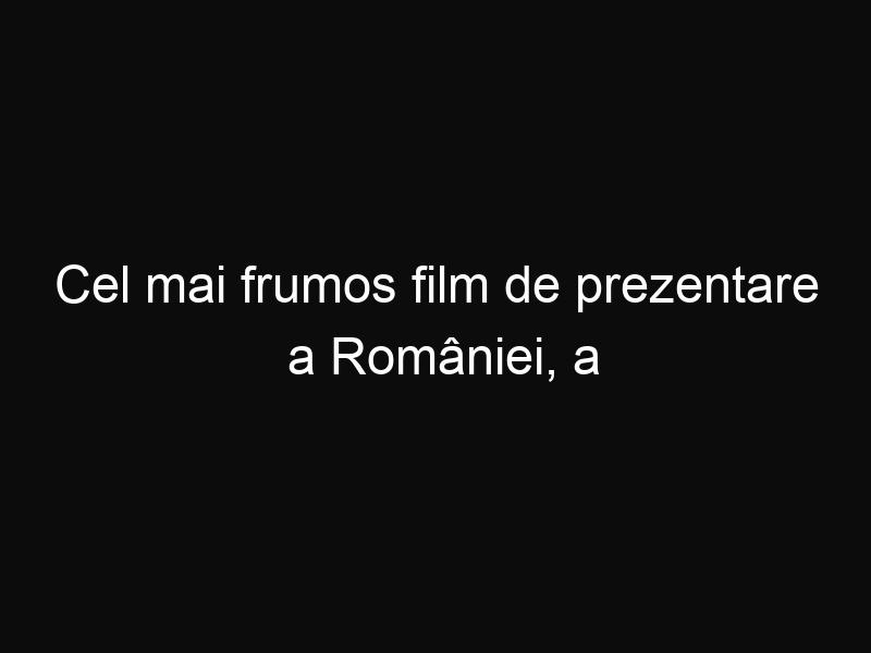 Cel mai frumos film de prezentare a României, a fost realizat de către un olandez
