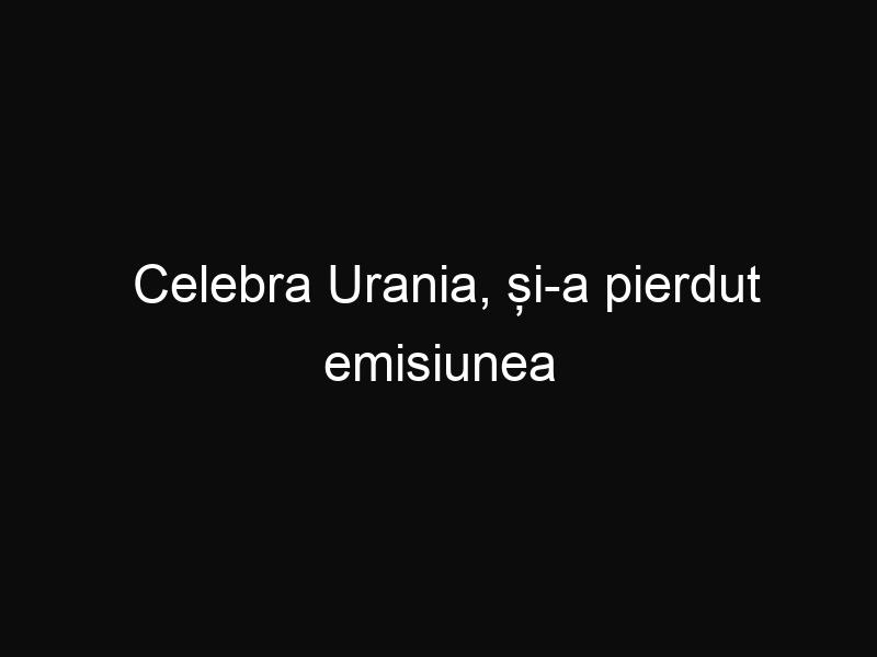 Celebra Urania, și-a pierdut emisiunea astrologică