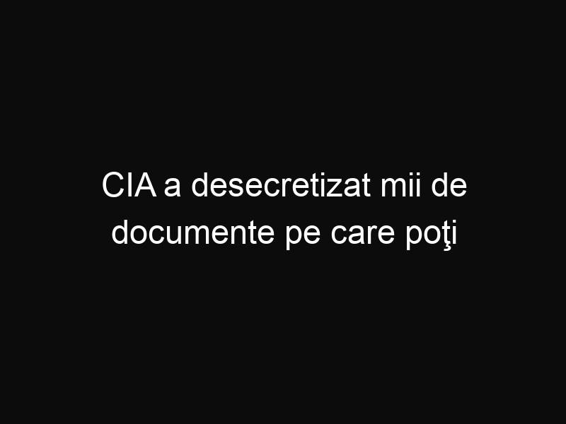 CIA a desecretizat mii de documente pe care poţi să le citeşti acum online