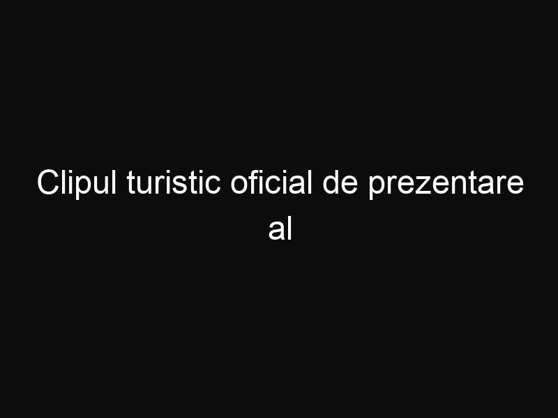 Clipul turistic oficial de prezentare al orașului Timișoara