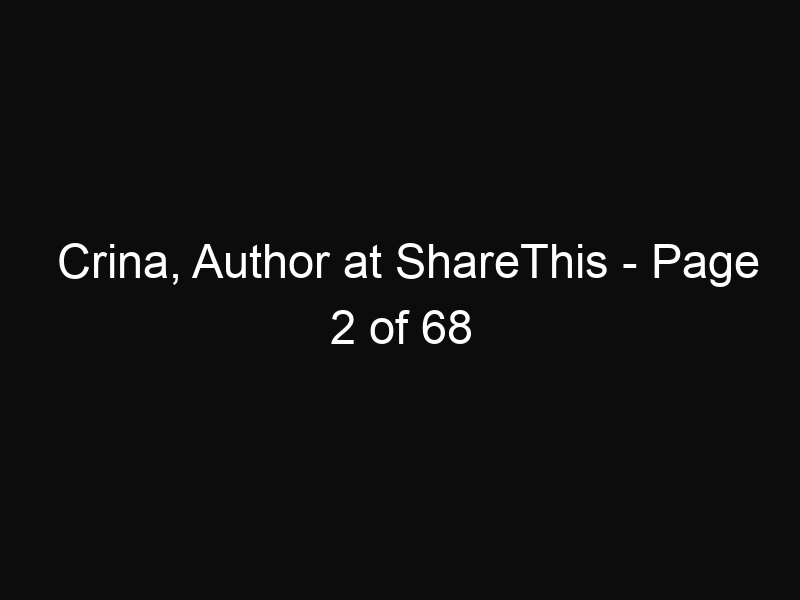 Crina, Author at ShareThis - Page 2 of 68