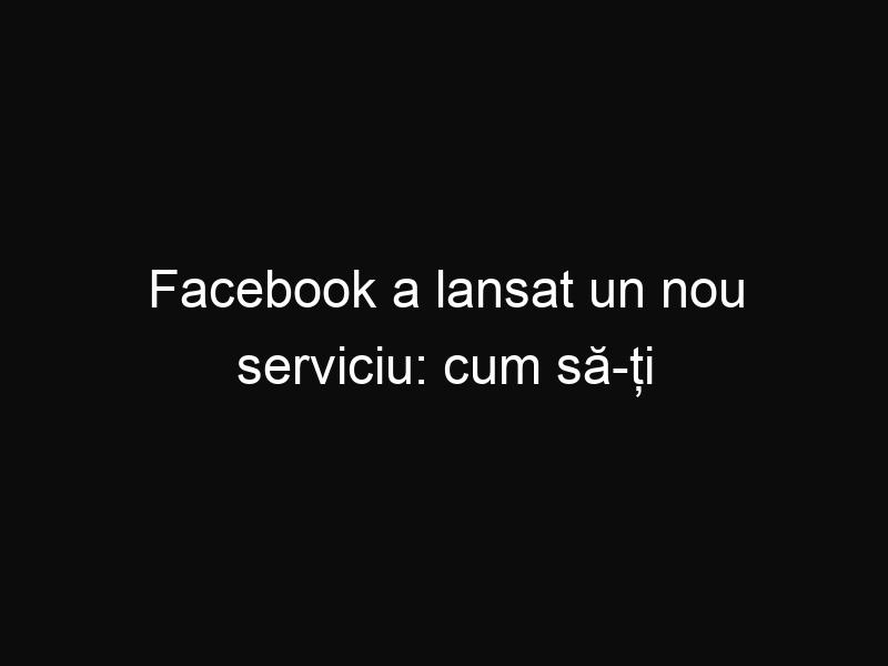 Facebook a lansat un nou serviciu: cum să-ți găsești copilul dispărut cu ajutorul pozelor publicate pe Facebook