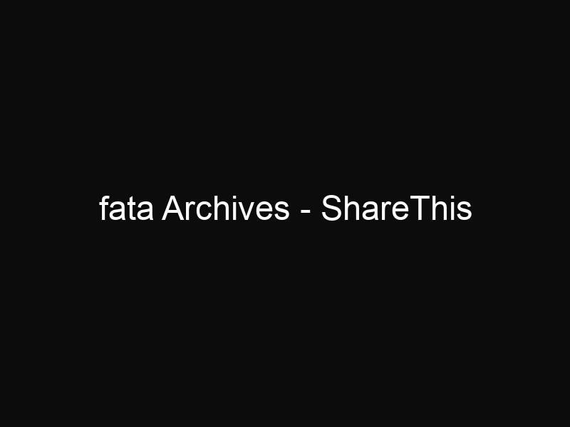 fata Archives - ShareThis