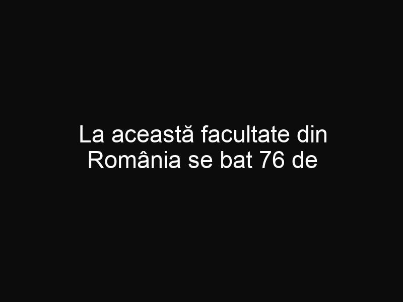 La această facultate din România se bat 76 de candidaţi pentru un loc! Iată care este motivul