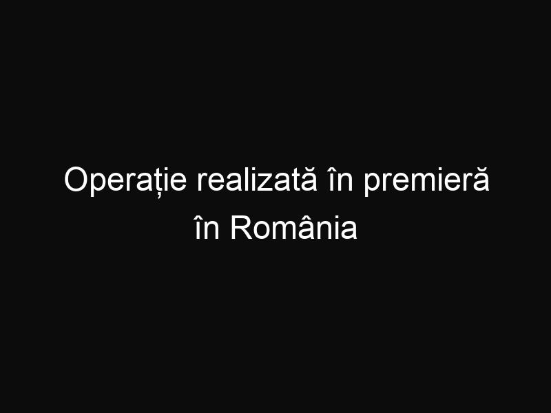 Operație realizată în premieră în România la un copil de 2 ani și 7 luni