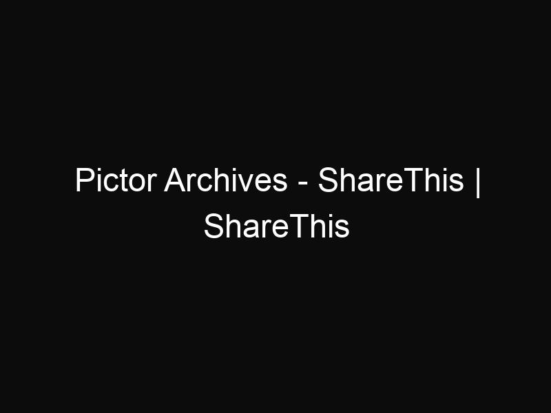 Pictor Archives - ShareThis | ShareThis