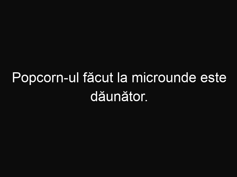 Popcorn-ul făcut la microunde este dăunător. Iată cum poţi obţine popcorn gustos pe aragaz!