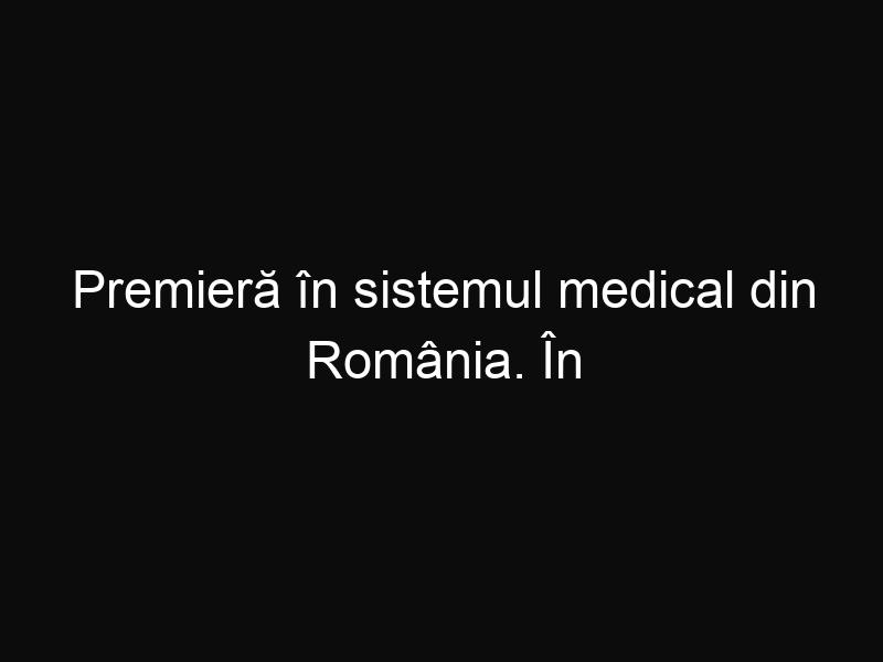 """Premieră în sistemul medical din România. În Târgu Mureş a fost făcut primul implant de """"inimă artificială"""""""