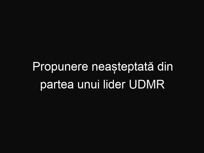 Propunere neașteptată din partea unui lider UDMR