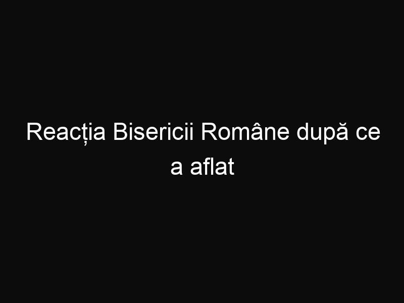 Reacția Bisericii Române după ce a aflat decizia Curţii Constituţionale privind ora de religie din școli
