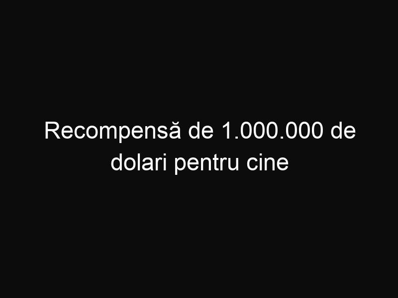 Recompensă de 1.000.000 de dolari pentru cine poate da informații despre prinderea unui român de 34 de ani