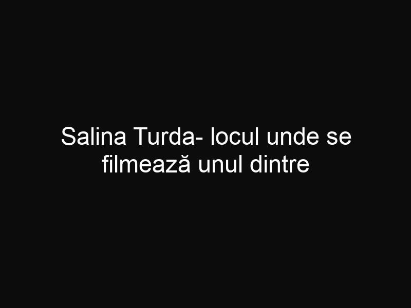 Salina Turda- locul unde se filmează unul dintre cele mai așteptate filme ale anului 2015