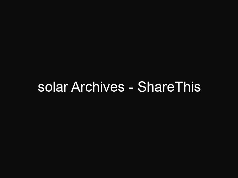 solar Archives - ShareThis