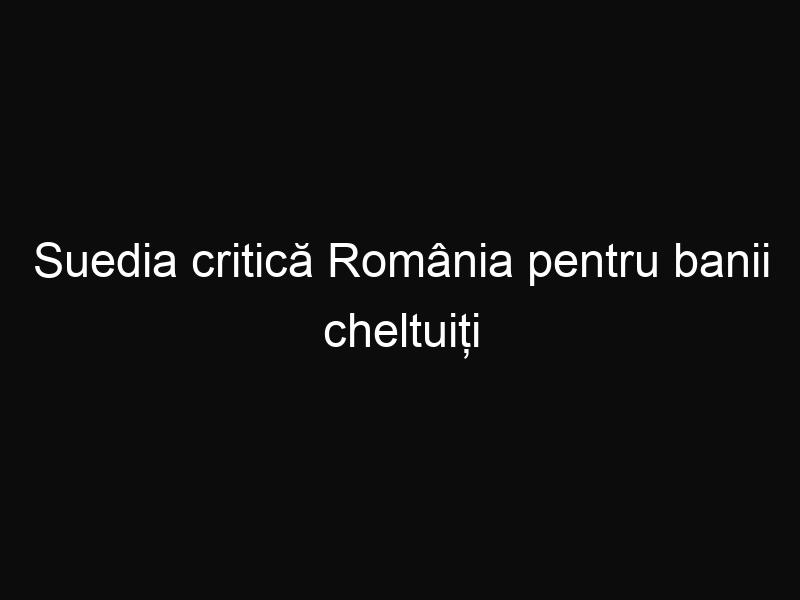 Suedia critică România pentru banii cheltuiți pentru construcția Catedralei Mântuirii Neamului