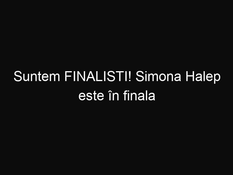 Suntem FINALISTI! Simona Halep este în finala turneului de la ROLAND GARROS