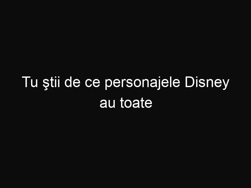 Tu ştii de ce personajele Disney au toate mănuşi? Iată care este secretul!