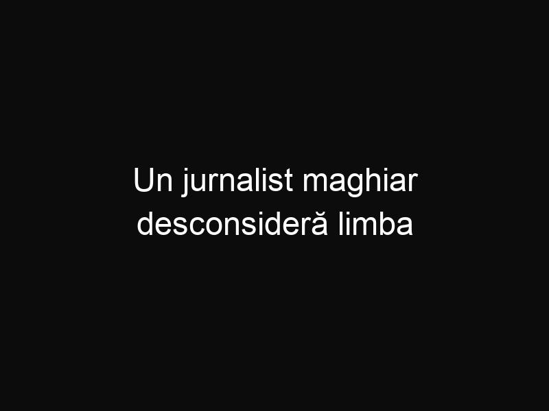 Un jurnalist maghiar desconsideră limba română, si România. Nu poți cumpăra pâine dacă ești maghiar?