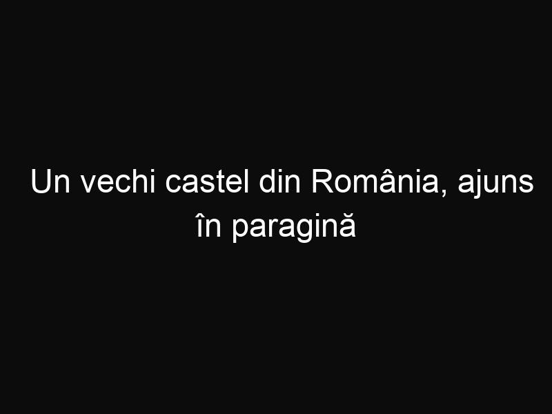 Un vechi castel din România, ajuns în paragină este restaurat de Prințul Charles