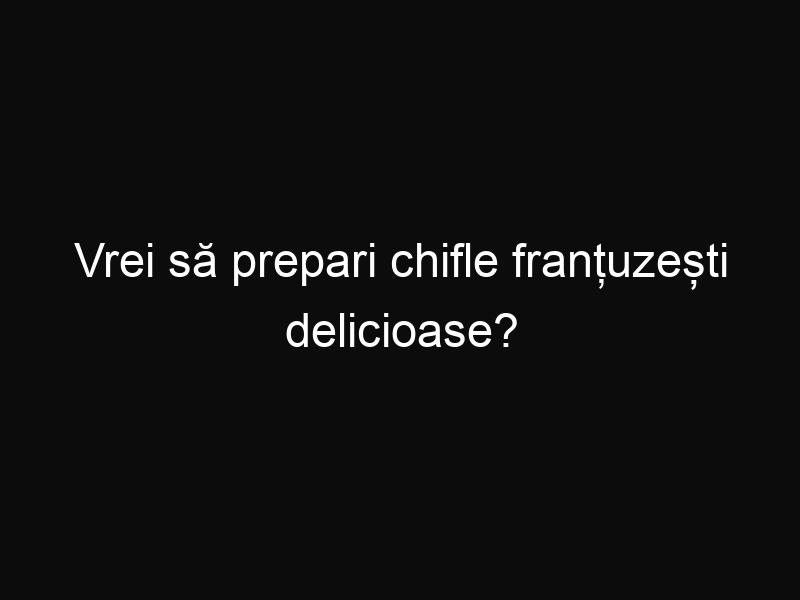 Vrei să prepari chifle franțuzești delicioase? Iată care este secretul lor!